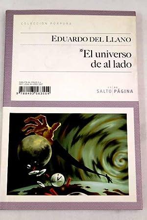 El universo de al lado: Llano, Eduardo del