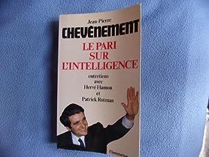 Le Pari sur l'intelligence: Chevènement Jean-Pierre Hamon