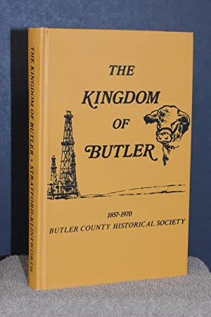 The Kingdom of Butler 1857-1970