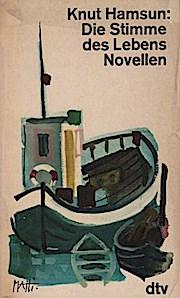 Die Stimme des Lebens : Novellen.: Knut Hamsun