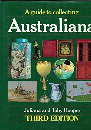 A Guide to Collecting Australiana - Third Edition