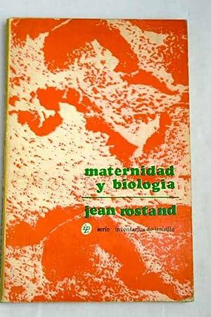 Maternidad y biología: Rostand, Jean