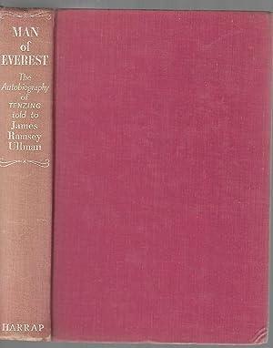 Man of Everest The autobiography of Tenzing: James Ramsey Ullman