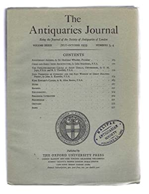 The Antiquaries Journal, Being the Journal of: Sir Mortimer Wheeler;