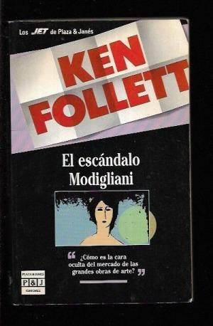 El escándalo Modigliani: FOLLET, KEN
