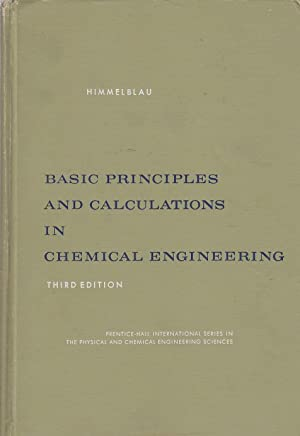 Basic Principles and Calculations in Chemical Engineering: Himmelblau, David M.