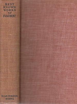 Best Known Works of Gustave Flaubert One: Flaubert, Gustave
