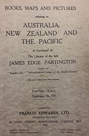 Catalogue of Books, Maps and Pictures relating to Australia, New Zealand and the Pacific. A Catal...