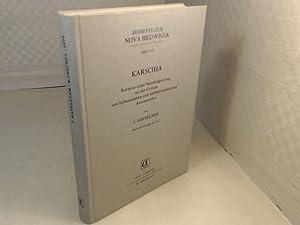 Karschia. Revision einer Sammelgattung an der Grenze: Hafellner, J.