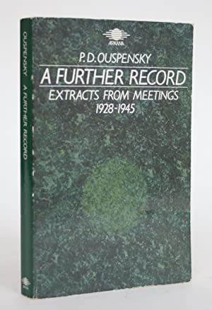A Further Record: Extracts from Meetings, 1928-1945