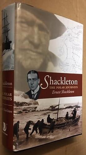 SHACKLETON. The Polar Journeys. The Heart of: Shackleton, Ernest