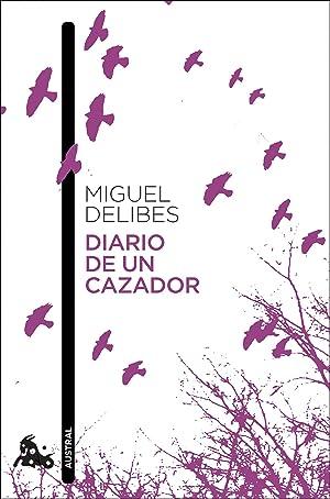 Diario de un cazador: Delibes, Miguel