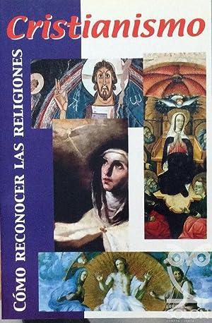 Cómo reconocer la religión cristiana: Ramón Tarruella Rafols
