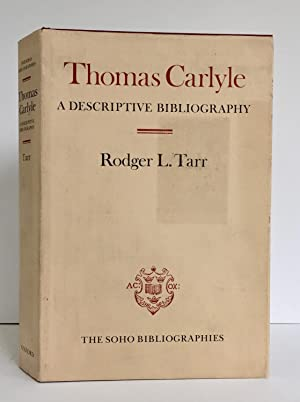 Thomas Carlyle, a Descriptive Bibliography