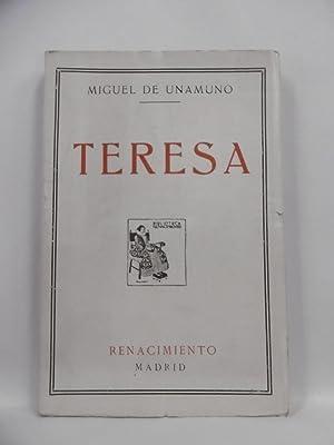 TERESA. 1ª ed.-: UNAMUNO, MIGUEL DE.