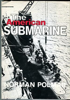 The American Submarine: Polmar, Norman
