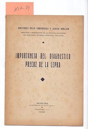 IMPORTANCIA DEL DIAGNOSTICO PRECOZ DE LA LEPRA: Doctores Felix Contreras
