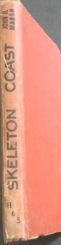 SKELETON COAST : The Dramatic Rescue Operation: Marsh, John H.