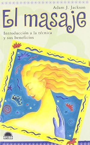 El Masaje (Spanish Edition): Adam J. Jackson
