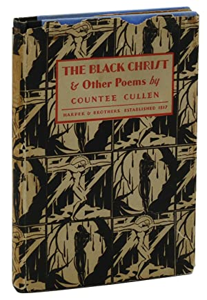 The Black Christ & Other Poems: Cullen, Countee; Cullen,