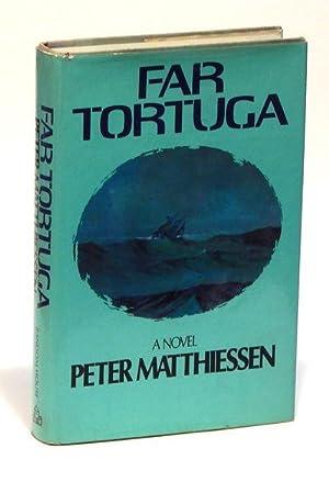 Far Tortuga: Matthiessen, Peter