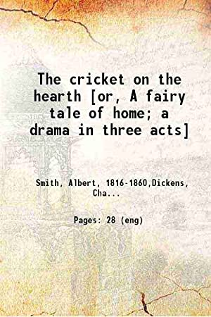 The cricket on the hearth or, A: Albert Smith, Charles