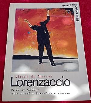 Image du vendeur pour LORENZACCIO - pièce de théatre mise en scène Jean-Pierre Vincent mis en vente par LE BOUQUINISTE