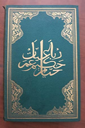 EDWARD FITZGERALD'S RUBAIYAT OF OMAR KHAYYAM WITH THEIR ORIGINAL PERSIAN SOURCES COLLATED FROM HI...