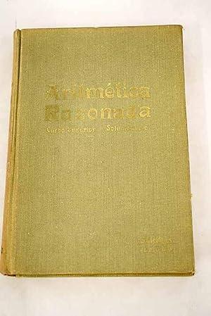Tratado teórico-práctico de Aritmética razonada, curso superior