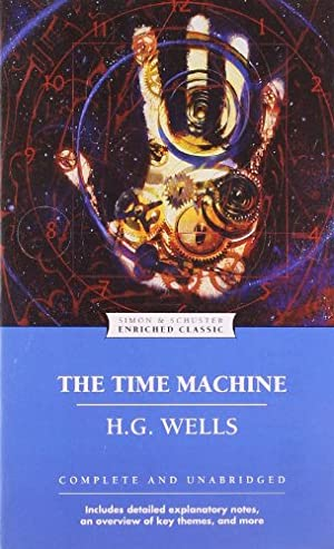 The Time Machine (Enriched Classics): Wells, H.G.
