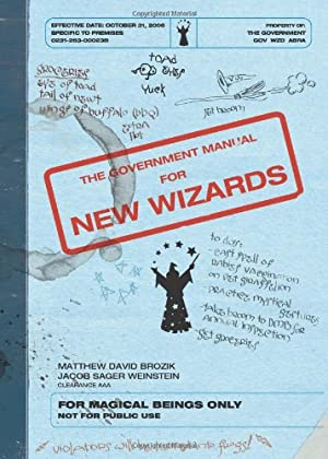 """The Government Manual for New Wizards: Matthew David Brozik"""","""