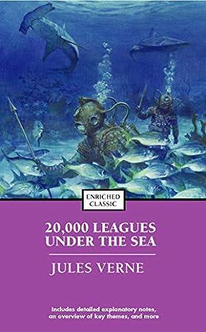 20,000 Leagues Under the Sea (Enriched Classics): Verne, Jules