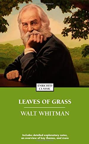 Leaves of Grass (Enriched Classics): Whitman, Walt