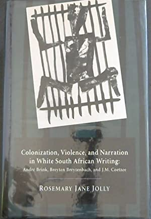 Colonization, Violence and Narration in White South: Jolly, Rosemary Jane