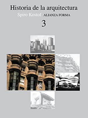 Historia de la arquitectura, 3: KOSTOF, SPIRO