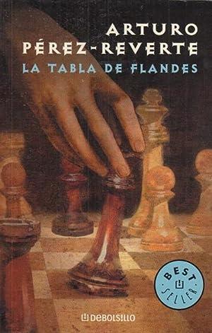 LA TABLA DE FLANDES: PÉREZ REVERTE, ARTURO