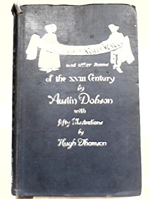 Ballad of Beau Brocade and Other Poems: Austin Dobson
