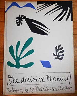 The Decisive Moment - Photographs by Henri: Photography - Cartier-Bresson,