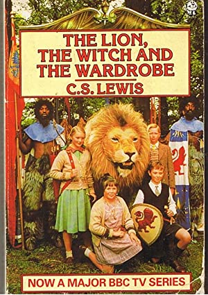 LION, THE WITCH AND THE WARDROBE [THE]: C. S. Lewis