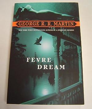 Fevre Dream: Martin, George R.
