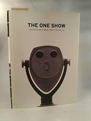 The One Show: Advertising's Best Print, Radio, TV (inkl. CD-Rom)
