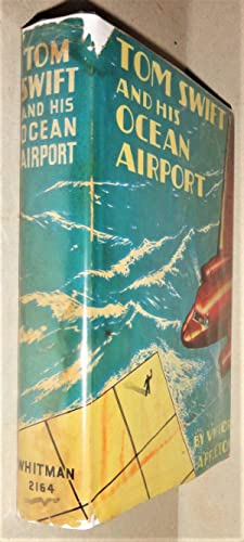Tom Swift and His Ocean Airport, Or, Failing the Haargolanders