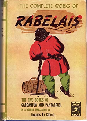 The Complete Works of Rabelais: The Five: Rabelais, Francois) Le
