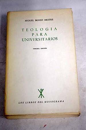 Teología para universitarios: Benzo Mestre, Miguel
