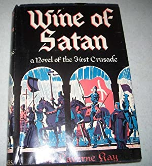 Wine of Satan: A Novel of the: Gay, Laverne