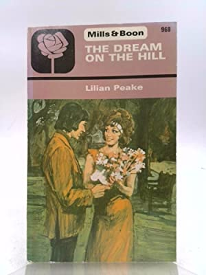 The Dream On The Hill: Peake, Lilian