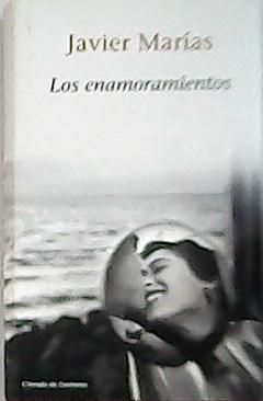Los enamoramientos.: MARÍAS, Javier.-