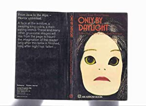 ONLY by DAYLIGHT (aka Still Not at: Thomson, Christine Campbell