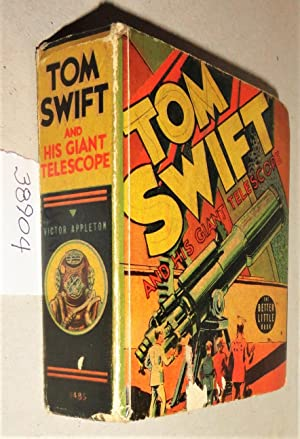 Tom Swift and His Giant Telescope (Better Little Book #1485)