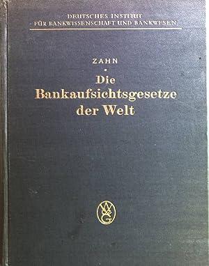 Die Bankaufsichtsgesetze der Welt in deutscher Sprache: Zahn, Johannes C.